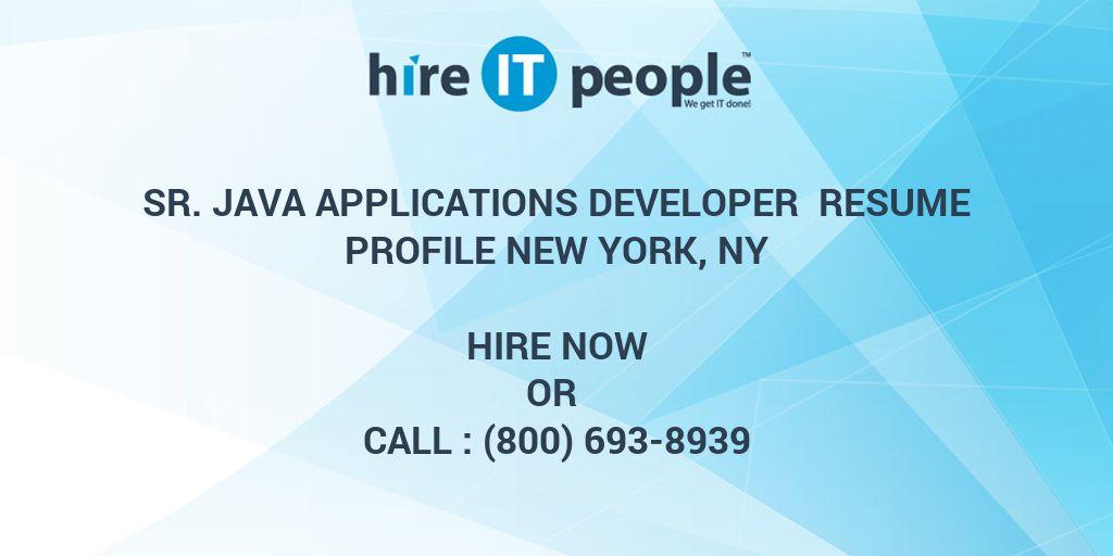 sr java applications developer resume profile new york ny hire