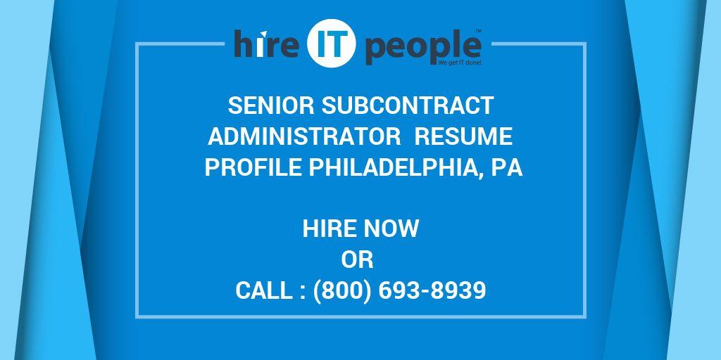 senior subcontract administrator resume profile philadelphia pa