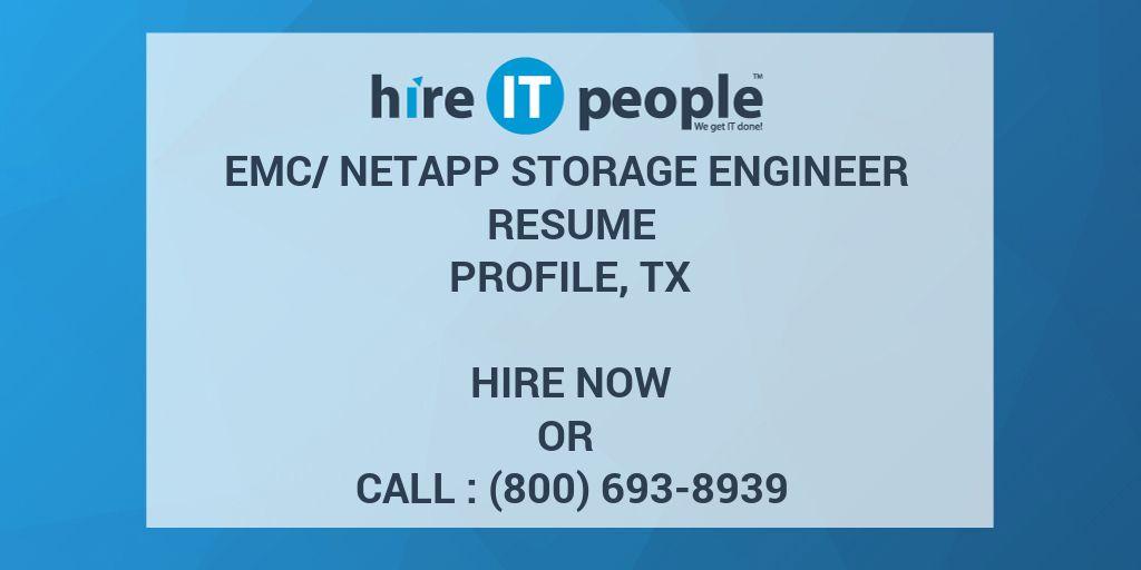 emc netapp storage engineer resume profile tx hire it people we