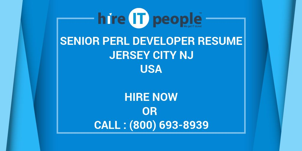 senior perl developer resume jersey city nj hire it people we