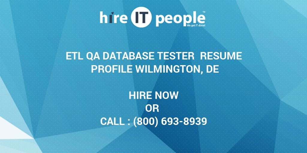 ETL QA Database Tester Resume Profile Wilmington