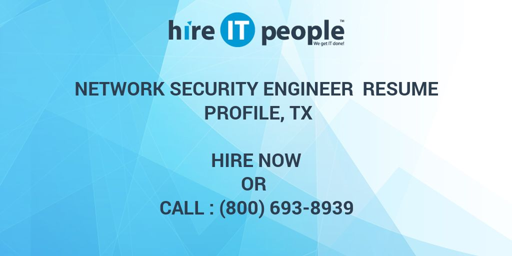 Network Security Engineer Resume Profile, TX - Hire IT