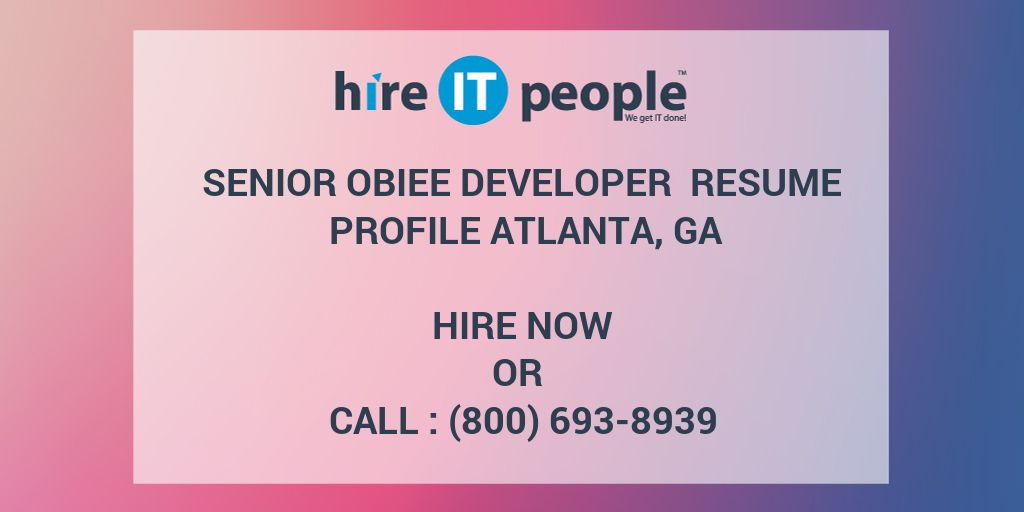 Senior OBIEE Developer Resume Profile Atlanta GA