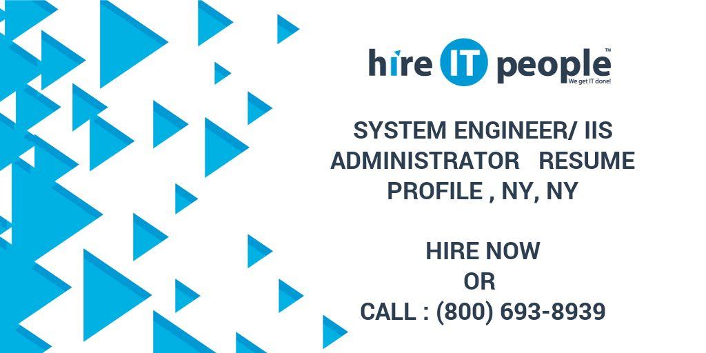 system engineer iis administrator resume profile ny ny hire