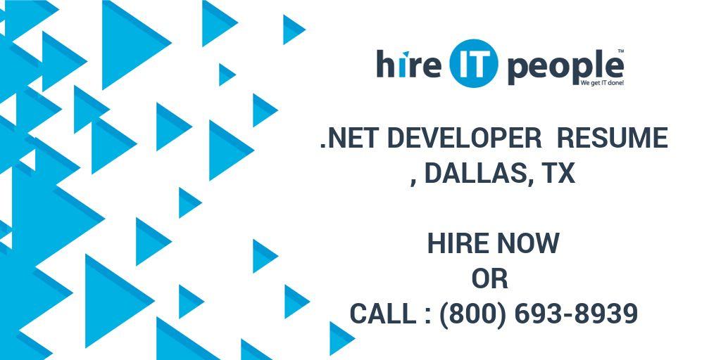 Net Developer Resume, Dallas, TX - Hire IT People - We get