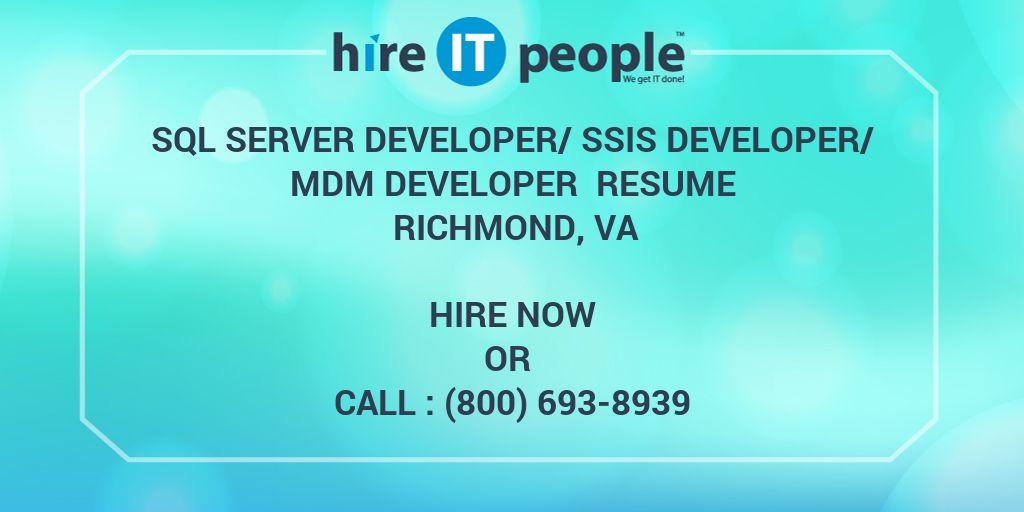 sql server developer ssis developer mdm developer resume richmond