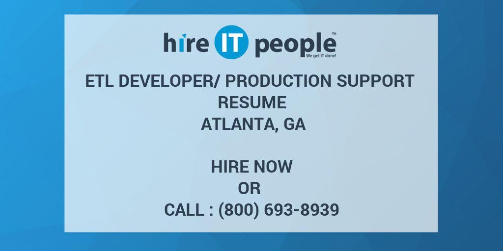ETL Developer/Production support Resume Atlanta, GA - Hire IT People ...