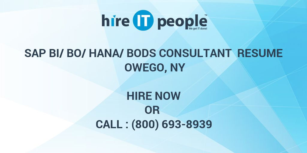 sap bibohanabods consultant resume owego ny hire it people we get it done