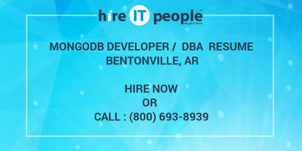 mongodb developer    dba resume bentonville  ar