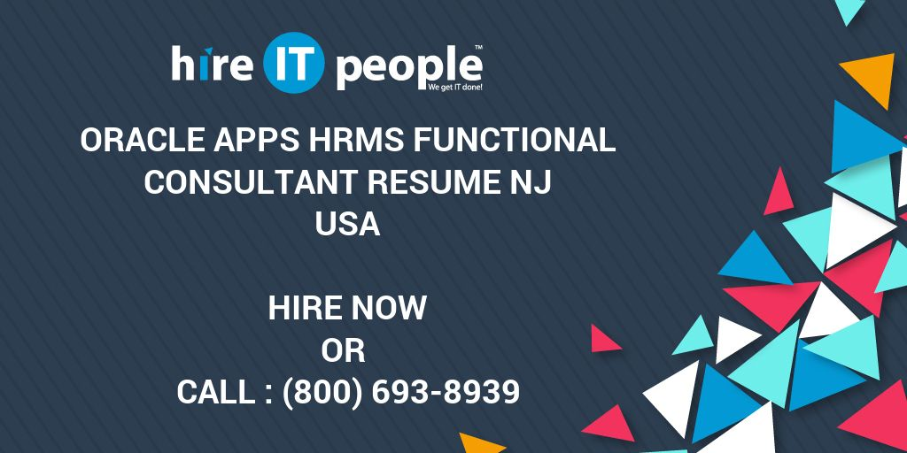 oracle apps hrms functional consultant resume nj hire it people