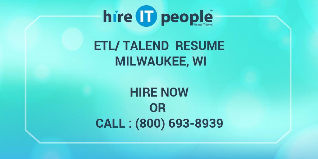 Etltalend Resume Milwaukee Wi Hire It People We Get It Done