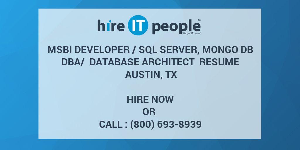 MSBI Developer /SQL Server, MONGO DB DBA/ Database Architect