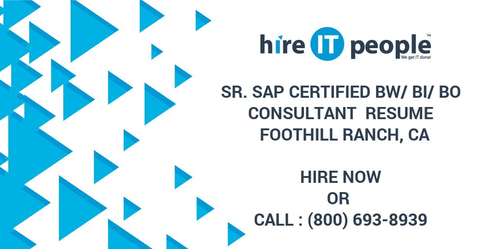 Sr. SAP Certified BW/BI/BO Consultant Resume Foothill Ranch, CA ...