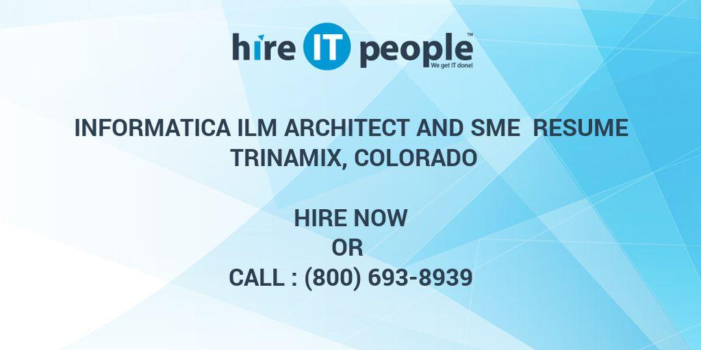 Informatica ILM Architect and SME Resume Trinamix, Colorado - Hire ...