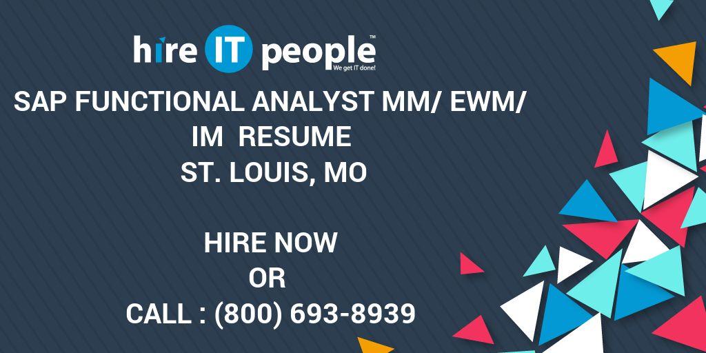 SAP Functional analyst MM/EWM/IM Resume St  Louis, MO - Hire IT