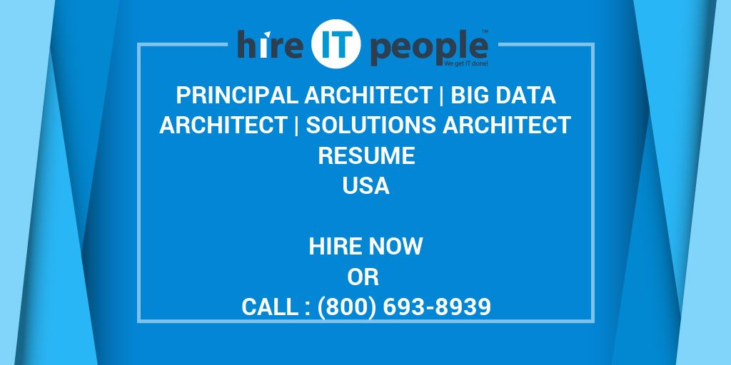 principal architect big data architect solutions architect