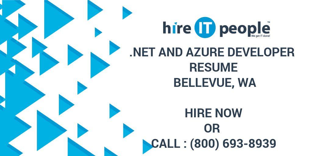 net and azure developer resume bellevue wa hire it people we