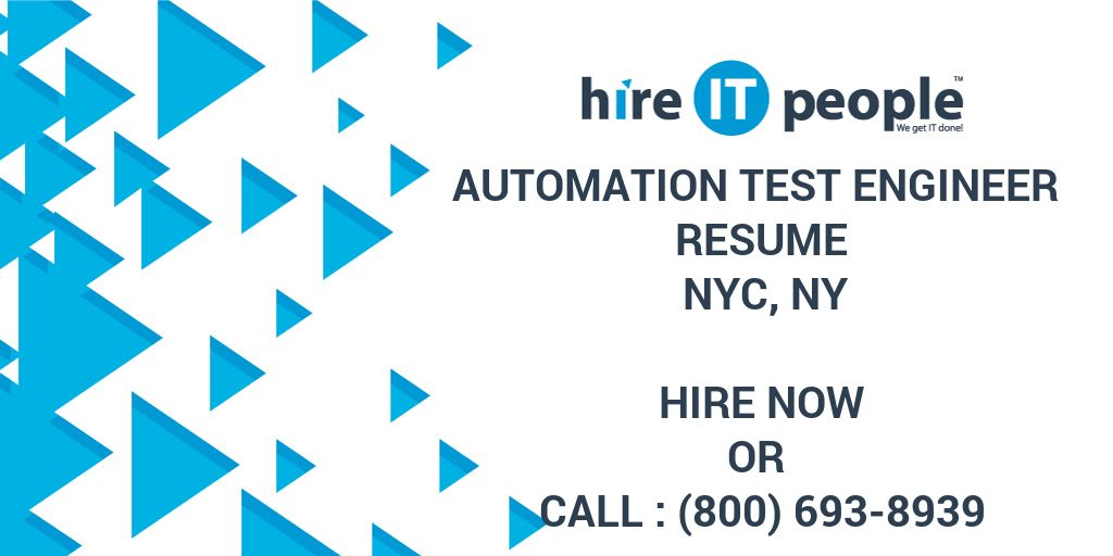 Automation Test Engineer Resume NYC, NY - Hire IT People