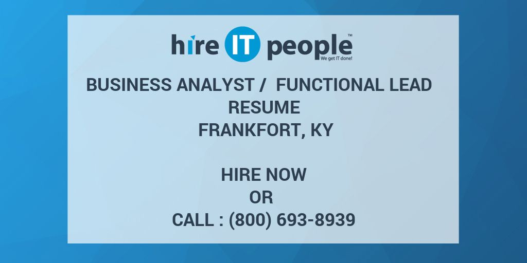 business analyst    functional lead resume frankfort  ky