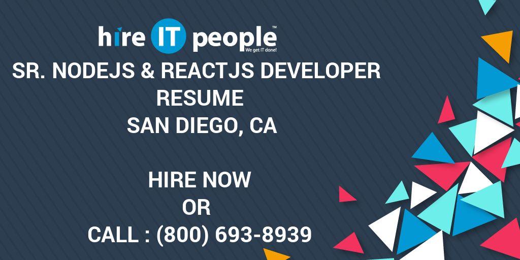 Sr Nodejs Reactjs Developer Resume San Diego Ca Hire It People