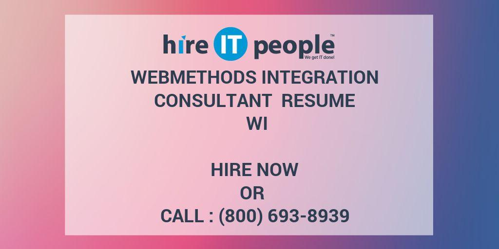 webmethods integration consultant resume wi hire it people we