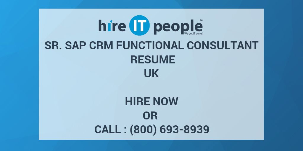 sap crm functional consultant resume sr sap crm functional