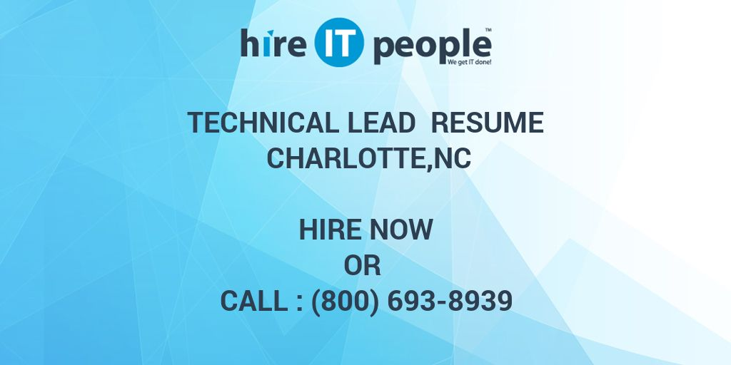 Technical Lead Resume Charlotte,NC - Hire IT People - We get IT done