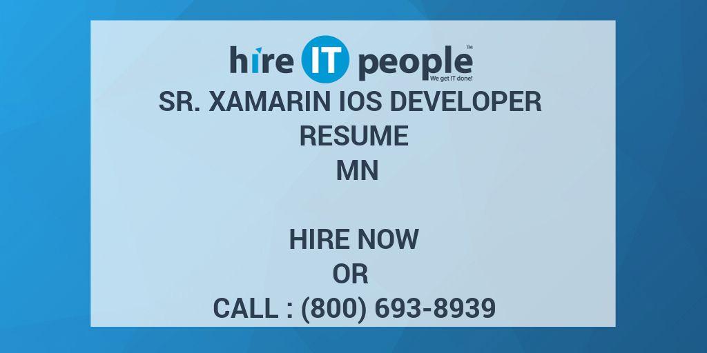 sr xamarin ios developer resume mn hire it people we get it done