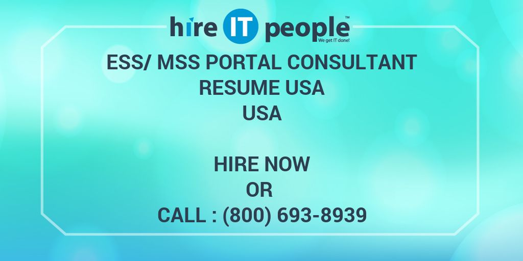 ess  mss portal consultant resume usa - hire it people