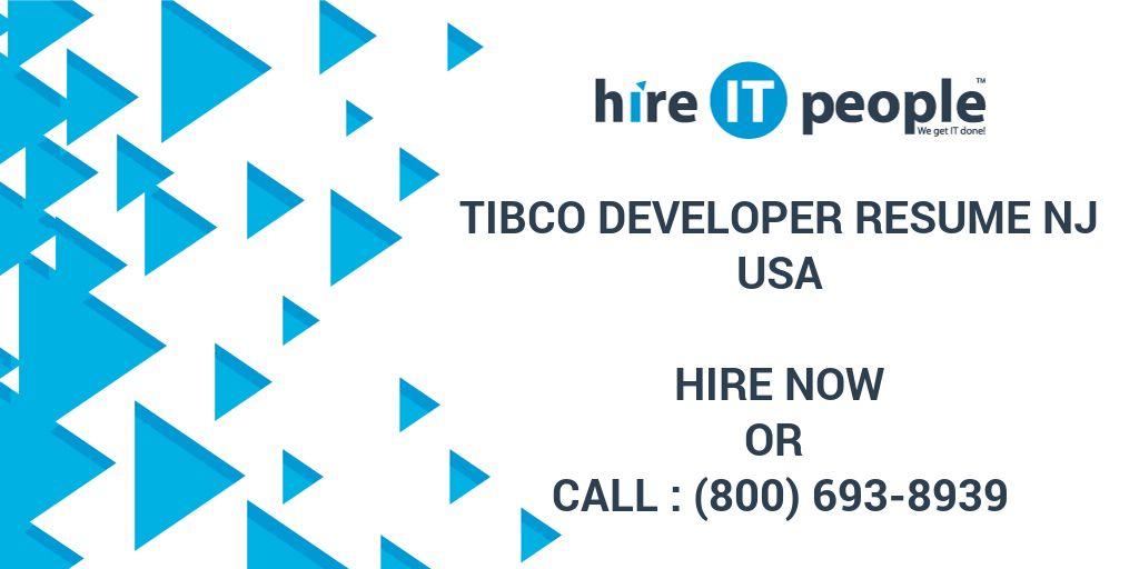 tibco developer resume nj hire it people we get it done