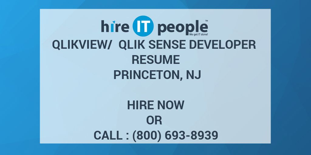 QlikView/ Qlik Sense Developer Resume Princeton, NJ - Hire