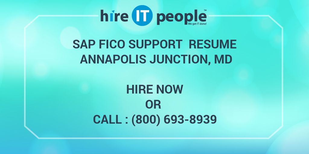 Sap Fico Support Resume Annapolis Junction Md Hire It
