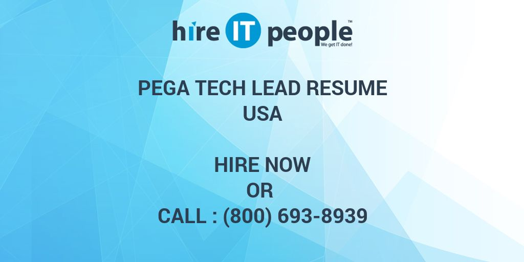 Pega Tech Lead Resume Hire It People We Get It Done