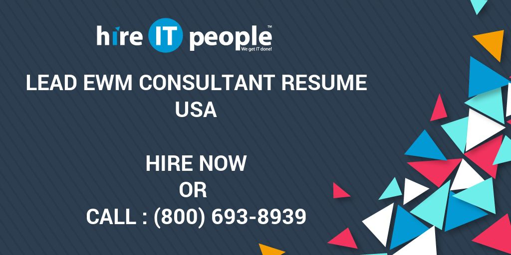 Lead Ewm Consultant Resume Hire It People We Get It Done