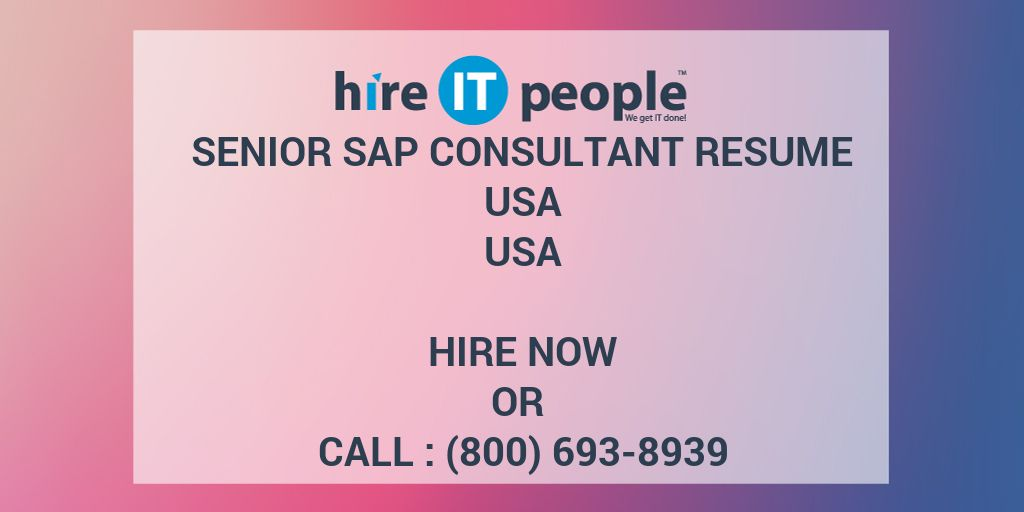 senior sap consultant resume usa hire it people we get it done