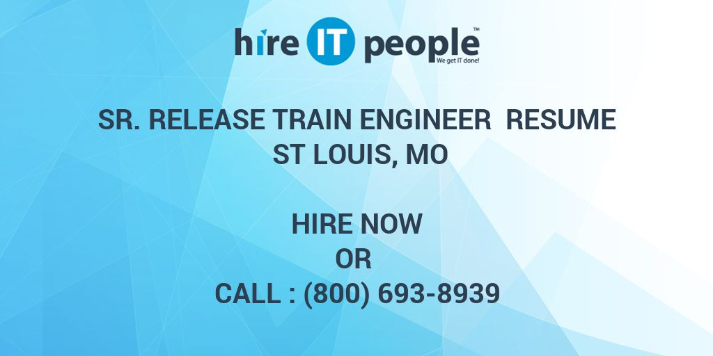 Sr. Release Train Engineer Resume St Louis, MO - Hire IT People - We ...