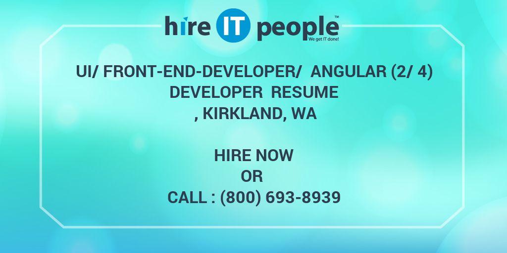ui front end developer angular 2 4 developer resume kirkland