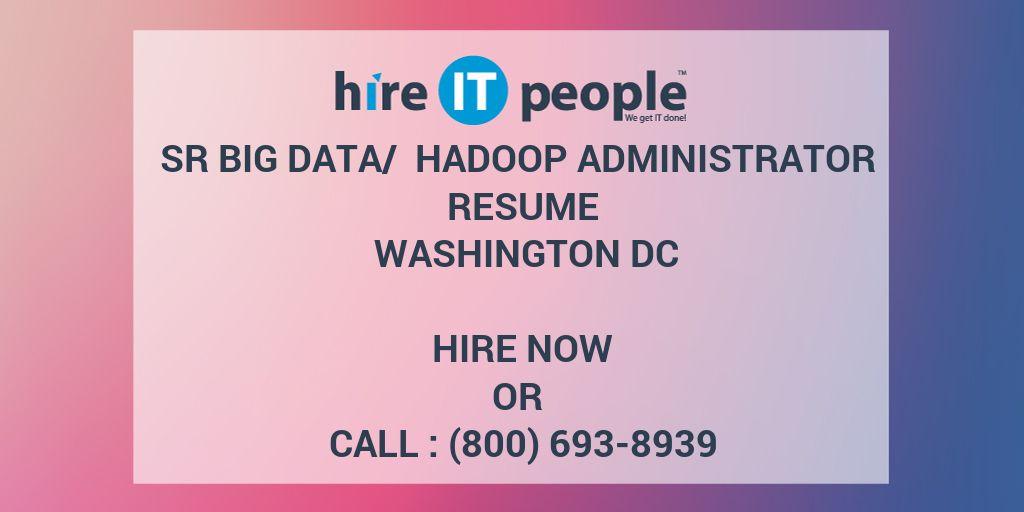 Sr Big Data Hadoop Administrator Resume Washington Dc