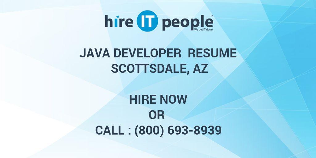 Java Developer Resume Scottsdale, AZ - Hire IT People - We