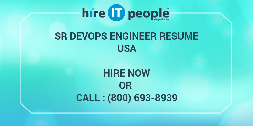 Sr DevOps Engineer Resume - Hire IT People - We get IT done