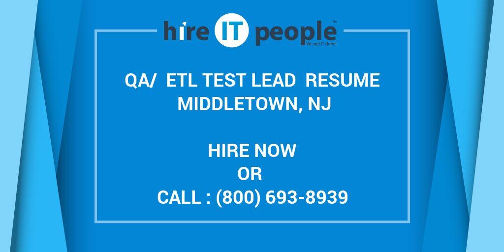 QA/ ETL Test lead Resume Middletown, NJ - Hire IT People - We get IT