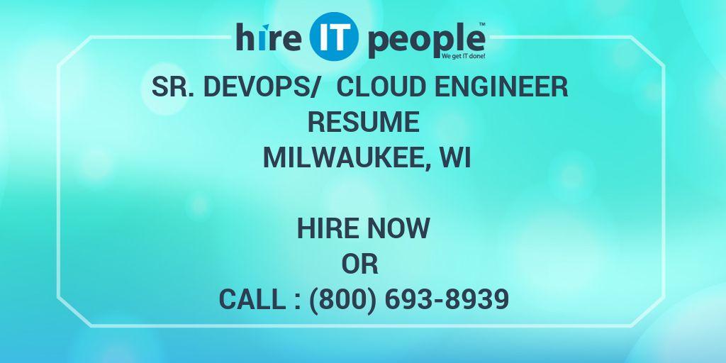 Sr  DevOps/ Cloud Engineer Resume Milwaukee, WI - Hire IT People