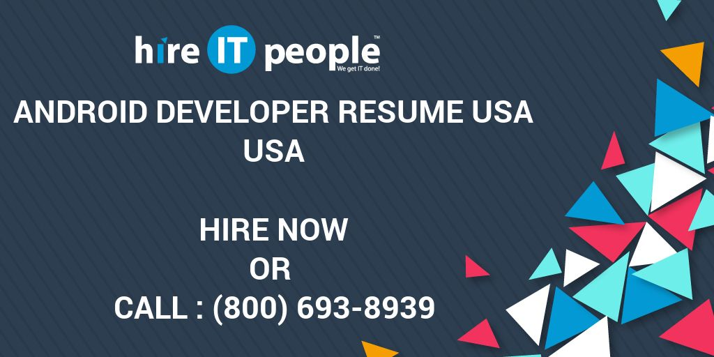 android developer resume usa hire it people we get it done