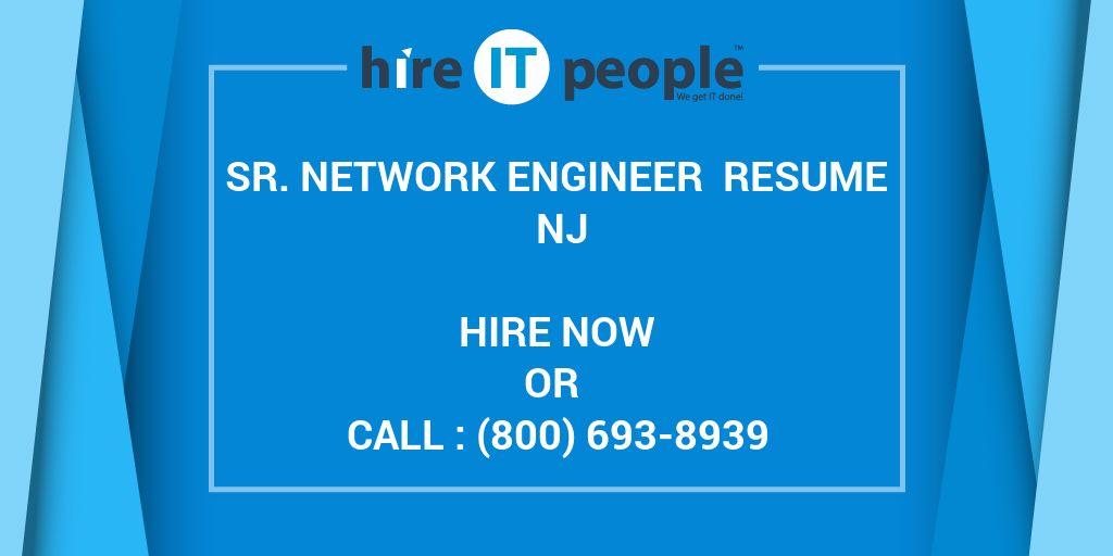 Sr Network Engineer Resume Nj Hire It People We Get It Done