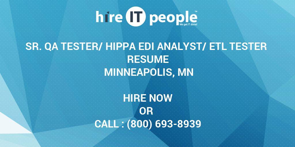 Sr  QA Tester/HIPPA EDI Analyst/ETL Tester Resume