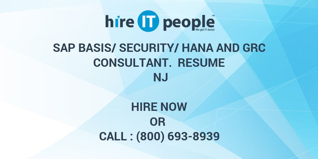 SAP Basis/Security/HANA and GRC Consultant. Resume NJ - Hire IT ...
