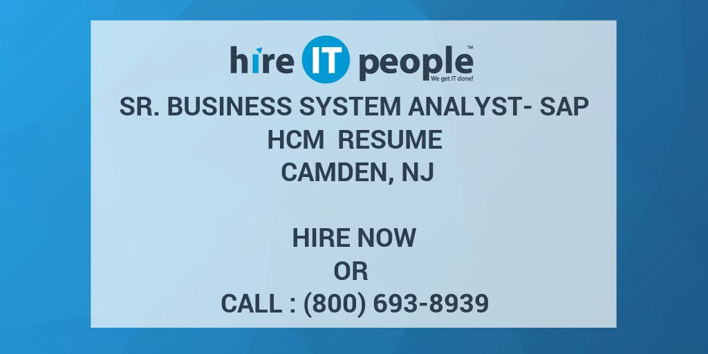 Sr  Business System Analyst- SAP HCM Resume Camden, NJ