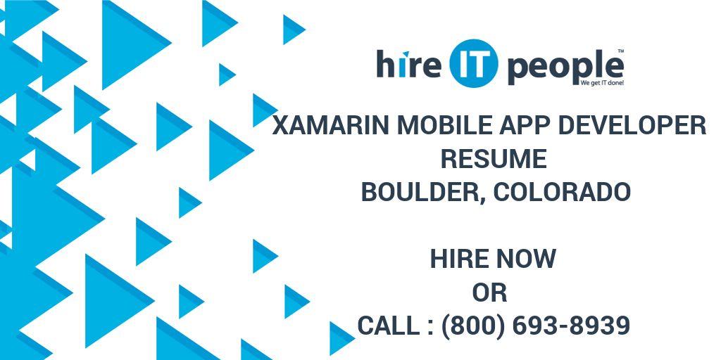xamarin mobile app developer resume boulder colorado hire it