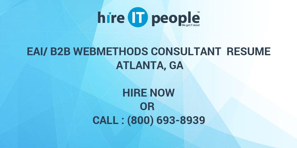 eai b2b webmethods consultant resume atlanta ga hire it people