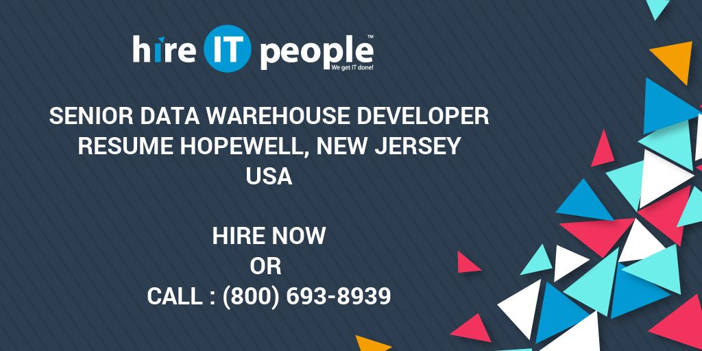senior data warehouse developer resume hopewell new jersey hire